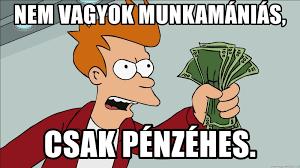 pénzéhes